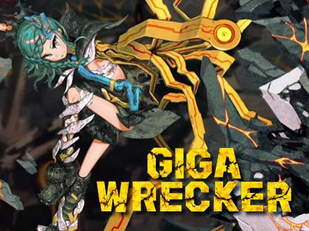 GIGA WRECKER(ギガレッカー) サムネイル